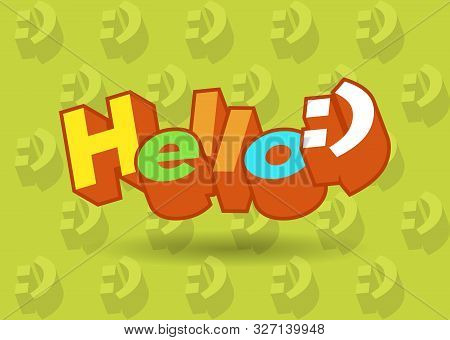 Hello 3d Text Plate Vector. Background For Banner, Sale, Ad, Card. Colorfull Illustration
