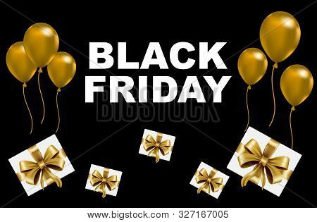 Black Friday Sale. Flying Balloons, Gift Box, Black Frame With White Text On Black Background. Black