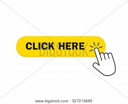Click Here Button Icon. Yellow Button With Hand Pointer For Register On Website. Click Here With Fin