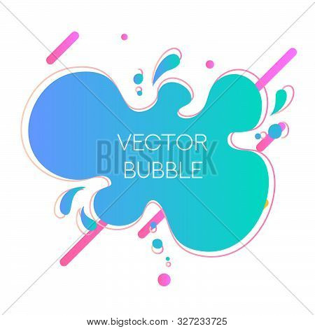 Vector Fluid Abstract Liquid Shapes Colorful Design Template. Speech Bubble For Advertising Text, Br