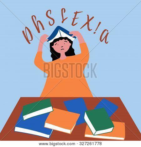 Invisible Disorder Dyslexia. Dyslexia In The Girl. Vector
