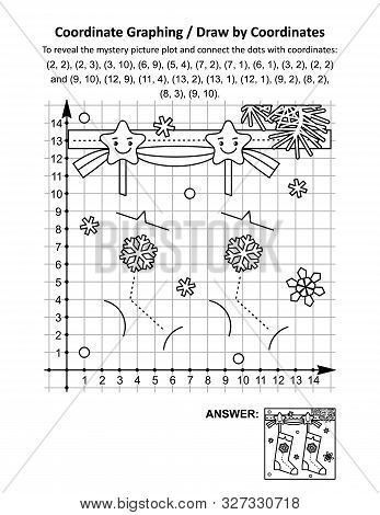 Coordinate Graphing, Or Draw By Coordinates, Math Worksheet With Christmas Stockings: To Reveal The