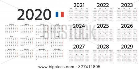 French Calendar 2020, 2021, 2022, 2023, 2024, 2025, 2026, 2027, 2028, 2029 Years. Vector. Week Start