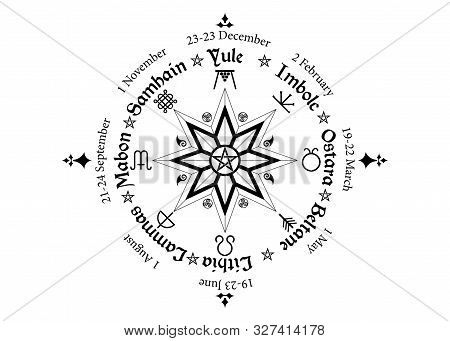 Wheel Of The Year Is An Annual Cycle Of Seasonal Festivals, Observed By Many Modern Pagans. Wiccan C