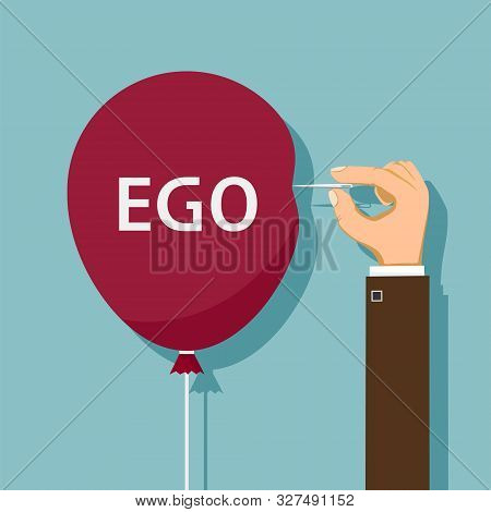 Hand Uses A Needle To Burst A Balloon With Word Ego. Vector Flat Graphics Illustration.
