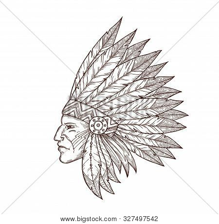 Indian Chief In Indigenous Headdress Of Eagle Feathers Sketch Isolated Icon. Vector Western And Nati