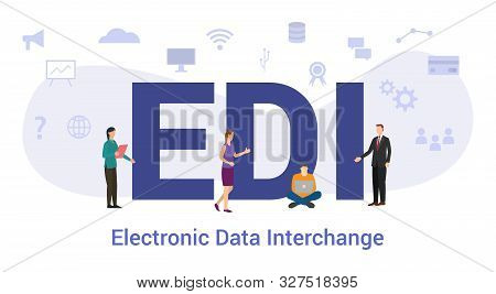 Edi Electronic Data Interchange Concept With Big Word Or Text And Team People With Modern Flat Style