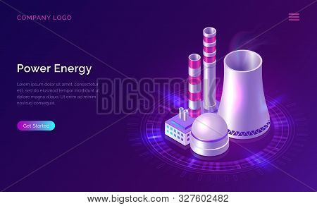 Power Energy Isometric Concept Vector Illustration. Nuclear Power Plant Icon With Smoking Pipe And I