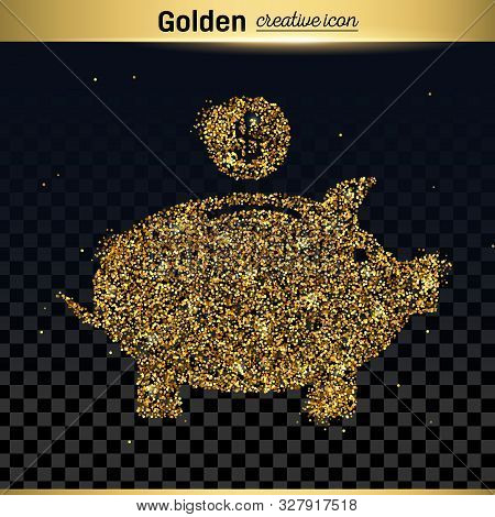 Gold Glitter Vector Icon Of Piggy Bank Isolated On Background. Art Creative Concept Illustration For