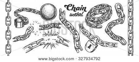 Iron Chain Monochrome Set Vector. Assortment Of Heavy Metallic Chain. Steel Tool With Ball And Padlo