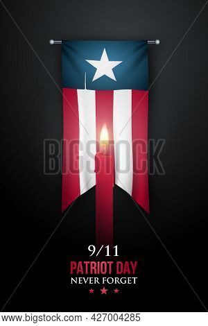 Patriot Day Vertical Banner, September 11, 2001. Day Of Remembrance And Mourning In The United State