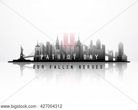 New York City Skyline September 11, 2001. American Patriot Day Anniversary Banner. Our Fallen Heroes