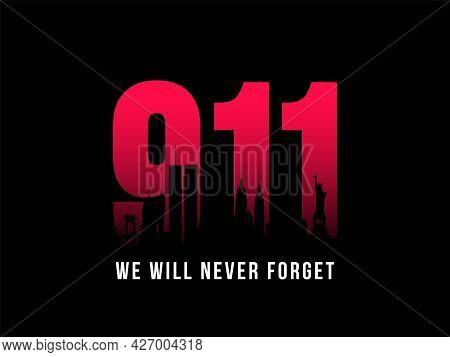 9-11 Patriot Day Banner. Black Silhouette Of New York City Skyline On Background Of Numbers 911. We