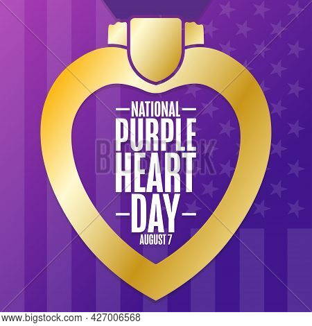 National Purple Heart Day. August 7. Holiday Concept. Template For Background, Banner, Card, Poster
