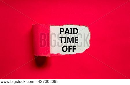 Paid Time Off Symbol. Words 'paid Time Off' Appearing Behind Torn Purple Paper. Beautiful Purple Bac