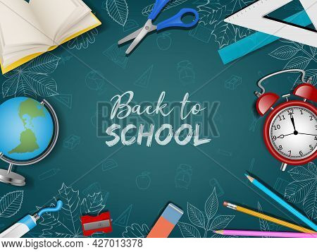 Back To School Poster With Realistic Supplies And Doodles On Chalkboard Background