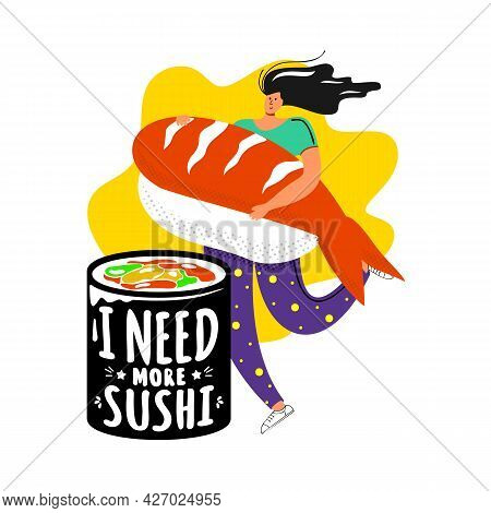 Girl Holding Huge Sushi With Roll. Happy Female Character Runs With A Huge Shrimp Sushi In Her Hands
