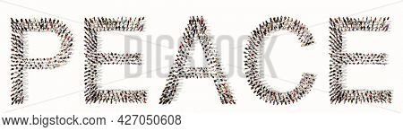 Concept conceptual large community of people forming the PEACE word. 3d illustration metaphor for hope, freedom, democracy, treaty, love, happiness, unity, religion, white dove and olive branch