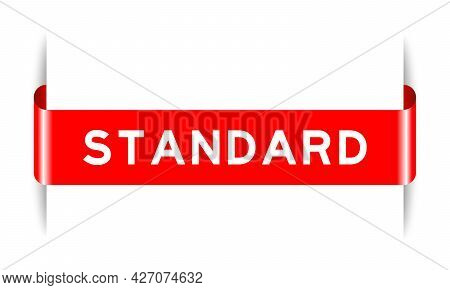 Red Color Inserted Label Banner With Word Standard On White Background