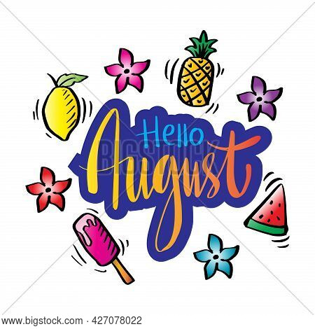 Hello August Hand Drawn Calligraphy Lettering. Greeting Card.