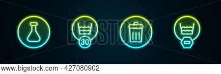 Set Line Test Tube And Flask, Temperature Wash, Trash Can And Delicate. Glowing Neon Icon. Vector