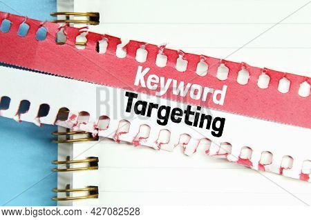 Notebook, Torn Paper With The Word Keyword Targeting