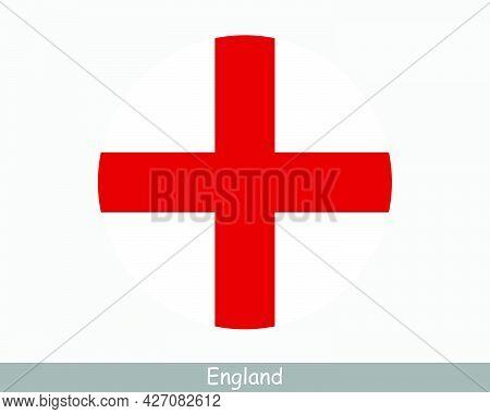 England Round Circle Flag. English Circular Button Banner Icon. United Kingdom Great Britain Eps Vec