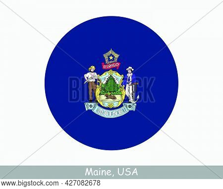 Maine Round Circle Flag. Me Usa State Circular Button Banner Icon. Maine United States Of America St