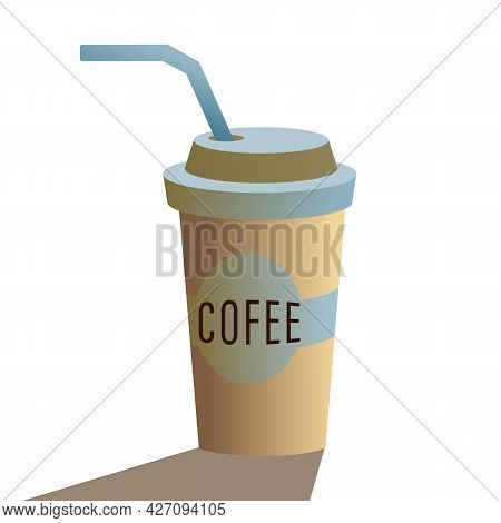 Take Away Coffee Cup. Coffee To Go. Modern Vector Flat Cartoon Illustration. Editable Image Isolated