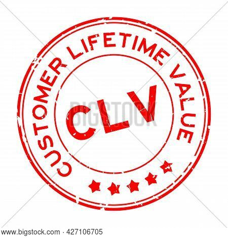 Grunge Red Clv Customer Lifetime Value Word Round Rubber Seal Stamp On White Background
