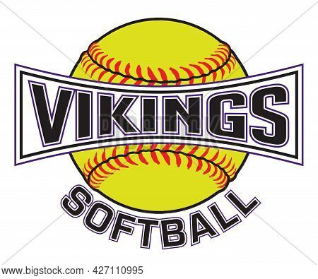 Vikings Softball Graphic Is A Sports Design Which Includes A Softball And Text And Is Perfect For Yo