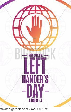 International Left Handers Day. August 13. Holiday Concept. Template For Background, Banner, Card, P