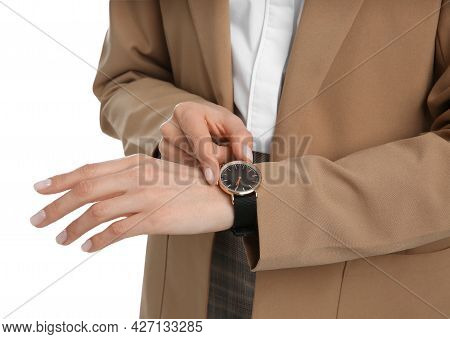 Businesswoman With Wristwatch On White Background, Closeup. Time Management