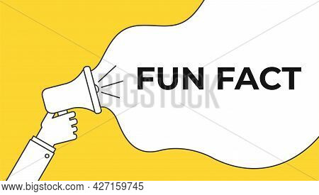 Fun Fact Megaphone Red Banner In Flat Style On White Background. Hand Holds Loudspeacker.