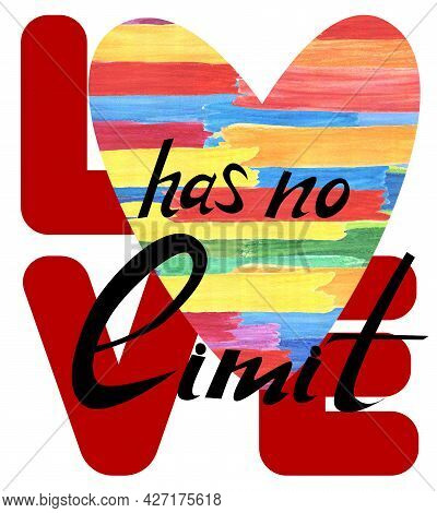 Love Has No Limit. Rainbow  Heart. Symbol For Lgbt   Gay Lesbian  Bisexual And Transgender. Design E