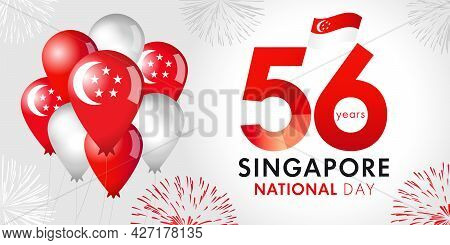 56 Years Anniversary Of Singapore National Day With Balloons And Flag. Happy Singapore Independence