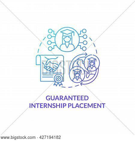 Guaranteed Internship Placement Concept Icon. Internship Program Abstract Idea Thin Line Illustratio