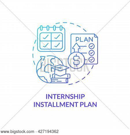 Internship Installment Plan Concept Icon. Internship Financing Abstract Idea Thin Line Illustration.