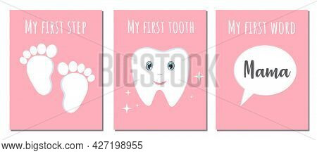 Collection, Set Of Cards Or Posters About Baby First With Quotes First Word, First Step, First Tooth
