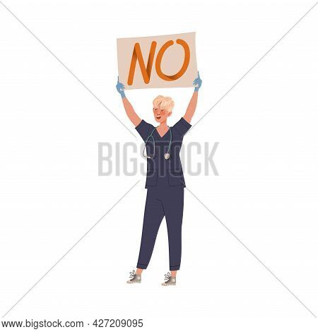 Dissatisfied Man Medical Worker Protesting Holding Placard Defending His Rights Vector Illustration