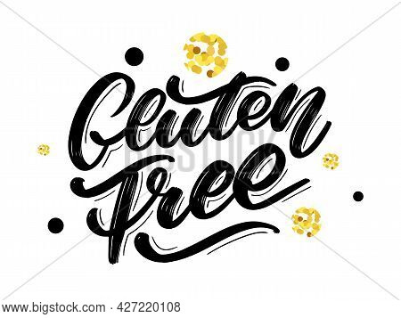 Gluten Free Label. Hand Drawn Brush Lettering. Logo, Badge Template For Healthy Food Stores And Mark