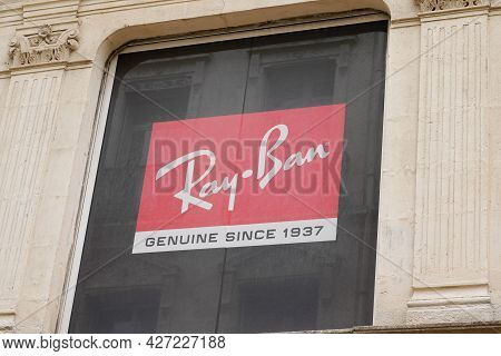 Toulouse , Ocitanie France  - 06 25 2021 : Ray-ban Sign Brand And Text Logo Store Of Sunglasses Bran