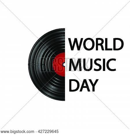 Vinyl Record For World Music Day, Vector Art Illustration.