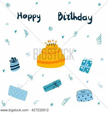 Vector Greeting Card With Birthday Cake With Candles, Blue Gift Boxes And Hand Drawn Lettering. Happ