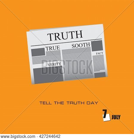 The Calendar Event Is Celebrated In July - Tell The Truth Day