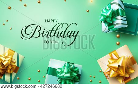 Birthday Gifts Vector Design. Happy Birthday To You Greeting Text With Gift Boxes, Ribbon And Pearls