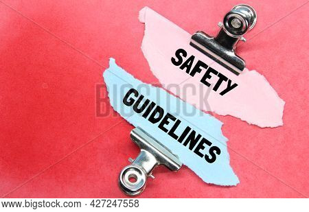 Clamps, Torn Paper With The Words Safety Guidelines