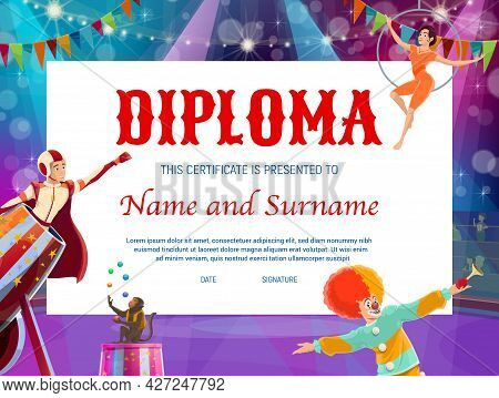 Kids Education Diploma With Circus Stage And Shapito Characters. Vector Certificate Of Achievement,