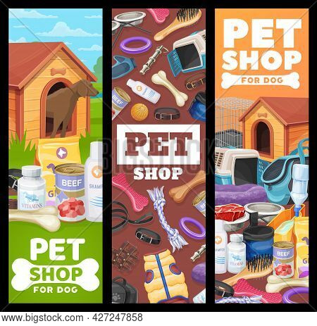 Pet Shop Banners, Dog Pet Care Vector Ad Promo Cards With Items And Toys For Puppies. Zoo Shop Goods