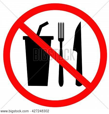 Do Not Eat Or Drink Icon On White Background.  No Eating Or Drinking Sign. Prohibition Symbol. Flat